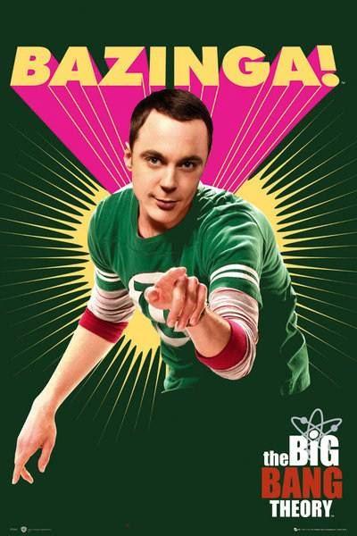 Big bang theory poster Bazinga