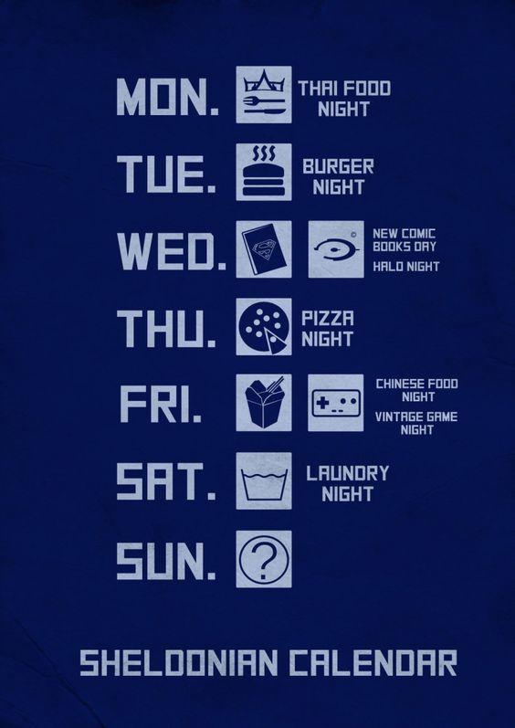Big bang theory Sheldon's week time table poster