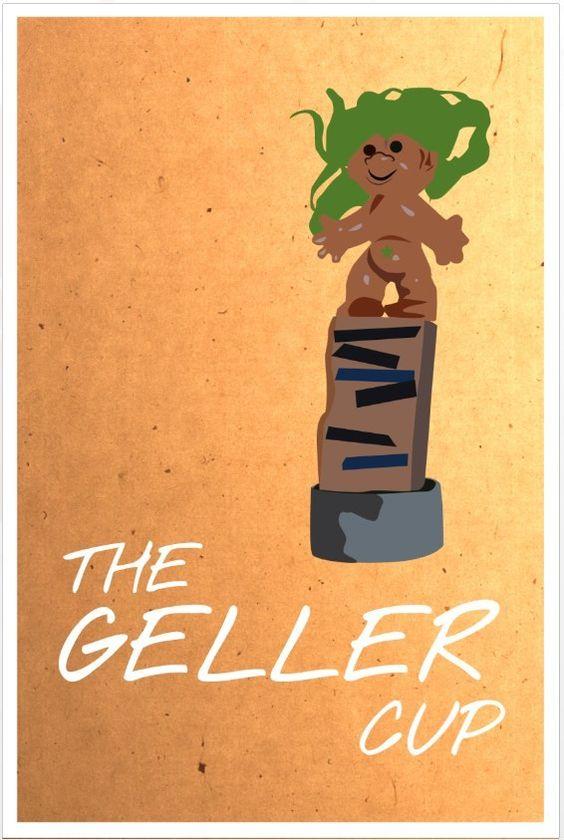 Friends poster Geller Cup