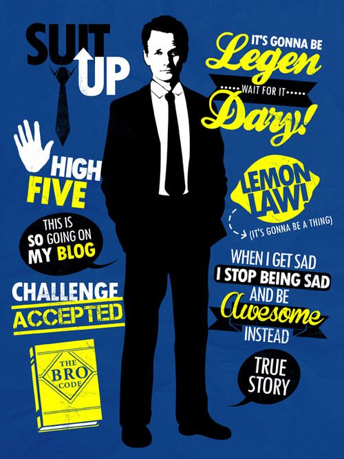 How I Met Your Mother Barney quotes poster