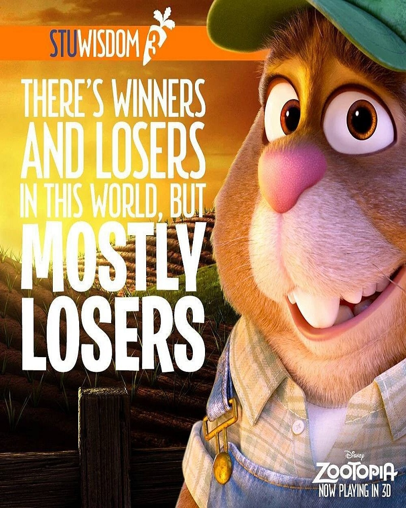 Zootopia Best Posters - The Demotivational Quotes Of Stu - 2