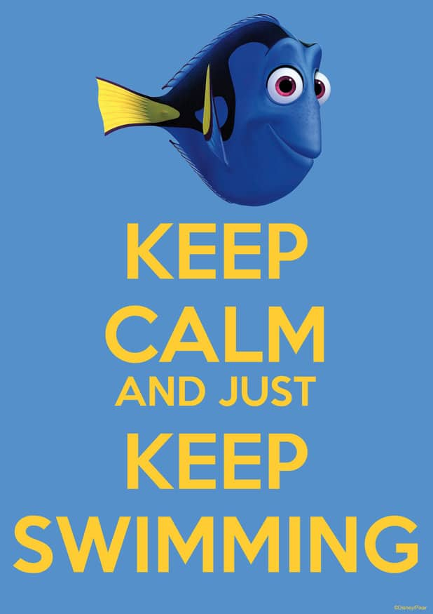 finding dory high quality HD printable wallpapers poster keep calm and keep swimming dory ellen quote posters