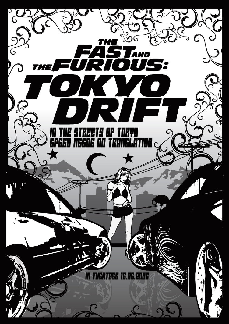 fast and furious poster high quality HD printable wallpapers tokyo drift 2006 black and white poster racing track