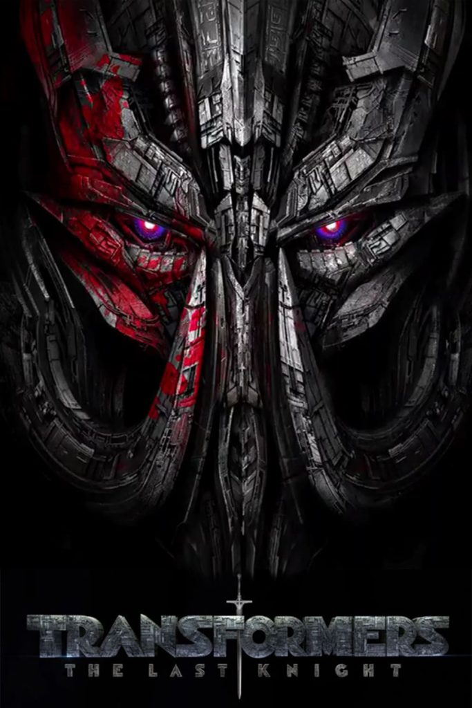 the last knight poster high quality HD printable wallpapers 2017 megatron evil face