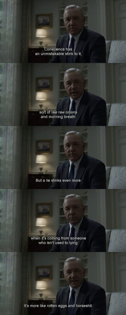 house of cards Frank's dialogue on conscience