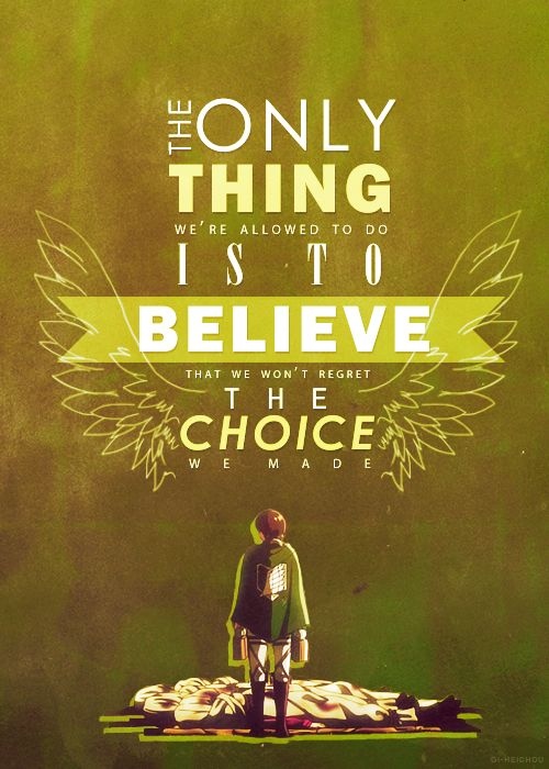 believe in your choices