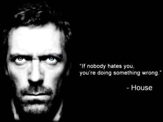 House M.D poster of famous dialogue by Dr. House
