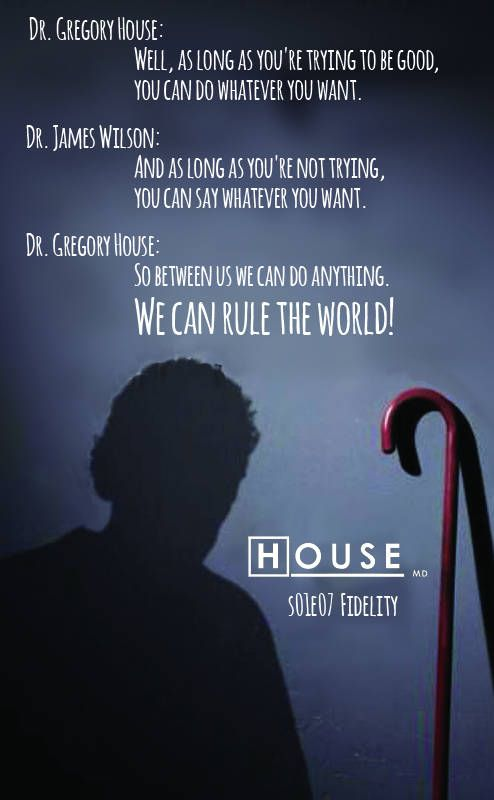 House M.D poster of famous dialogue