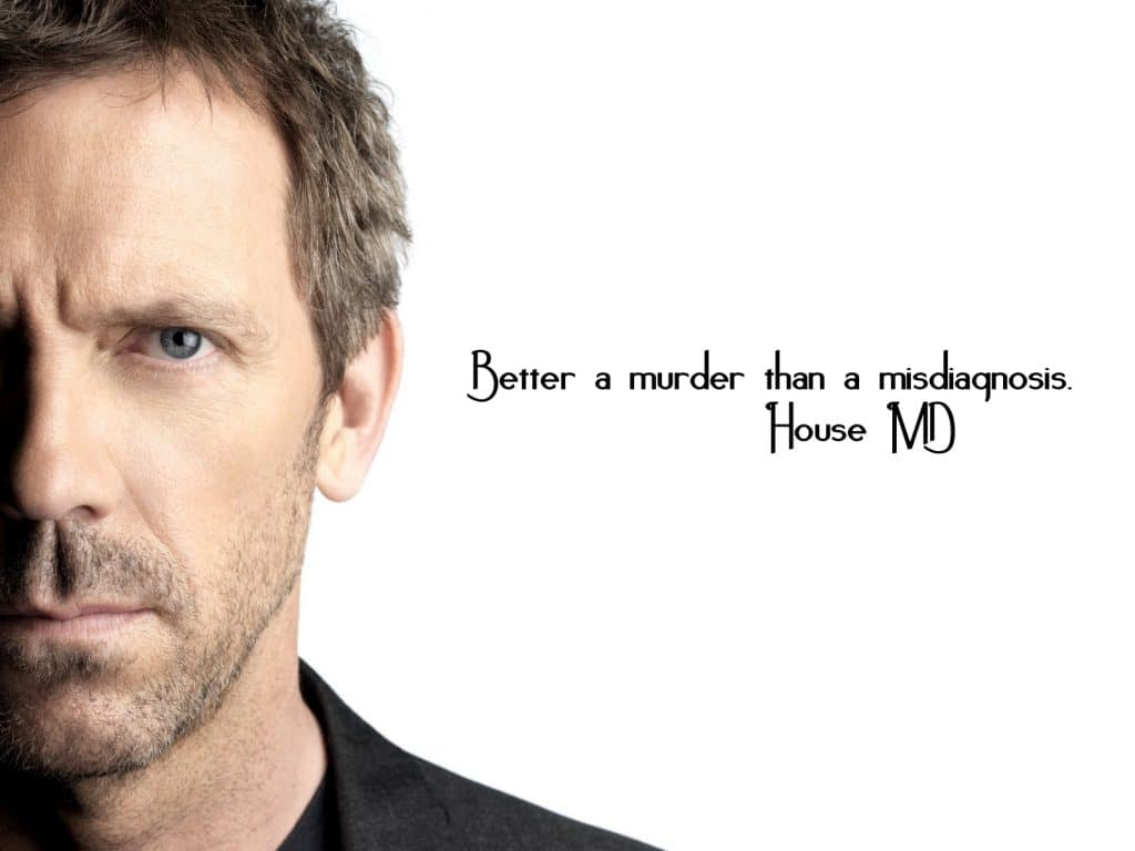 house M.D poster famous dialogue by Dr. House