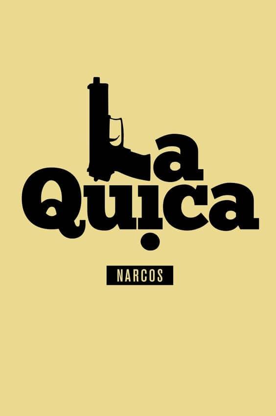 la quica narcos poster