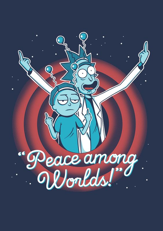 rick and morty poster- peace