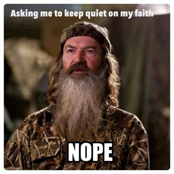 duck dynasty famous quote of phill
