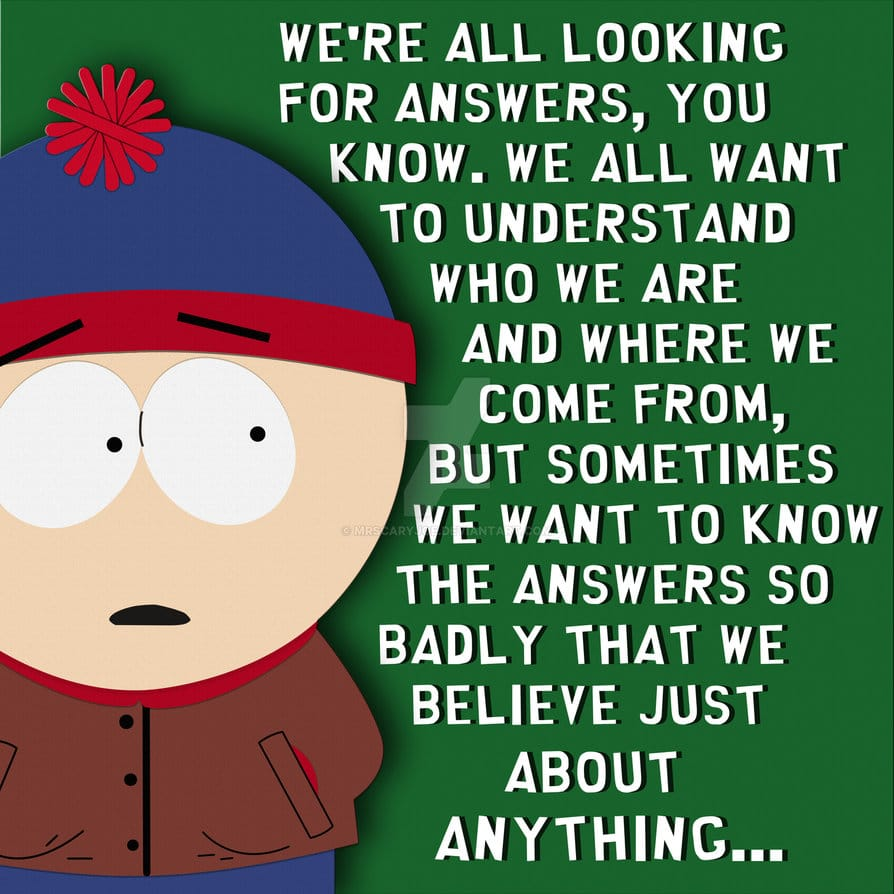 south park poster of famous dialogue of stan
