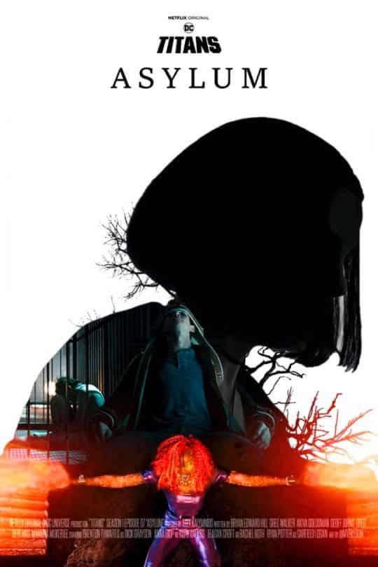 titans poster of episode Asylum