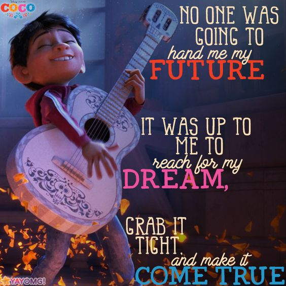coco image of famous quote by miguel