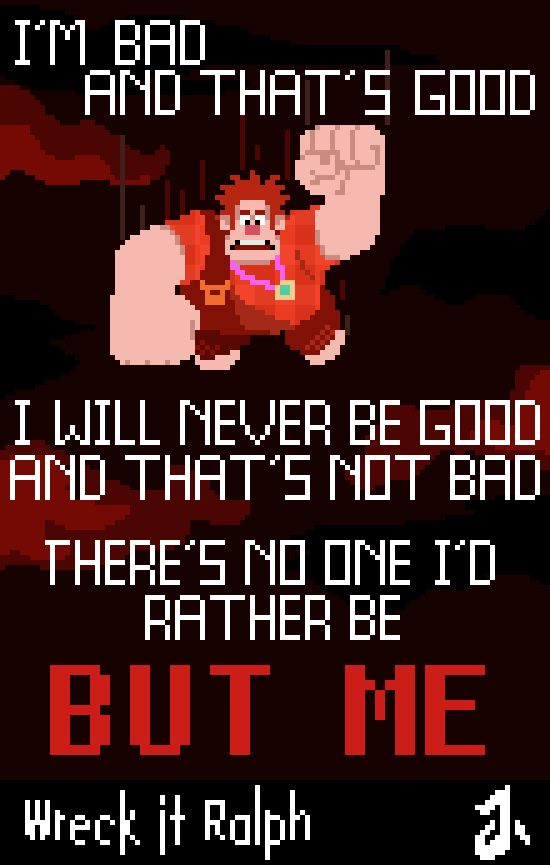wreck it ralph image of famous quote by ralph